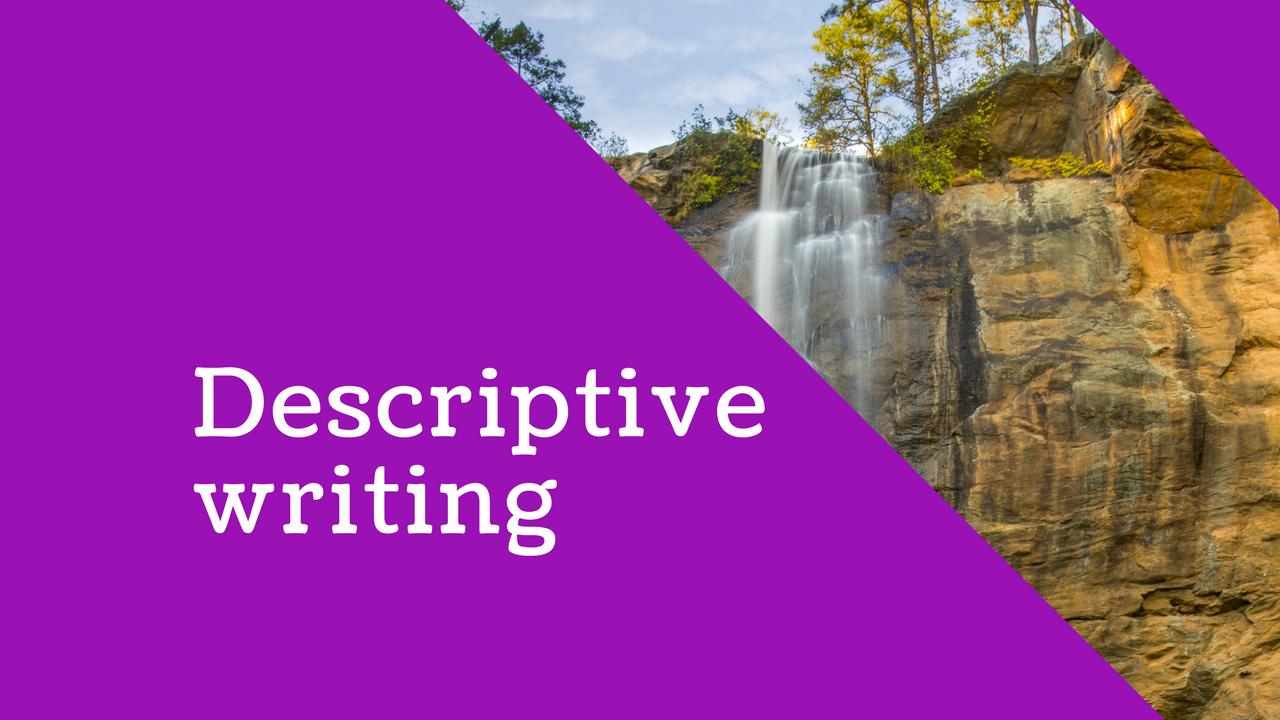 English: Descriptive writing