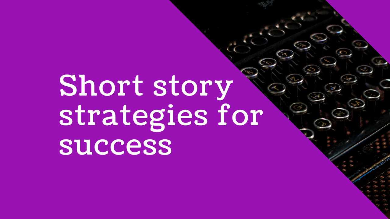 English: Short Story Writing – Strategies for success