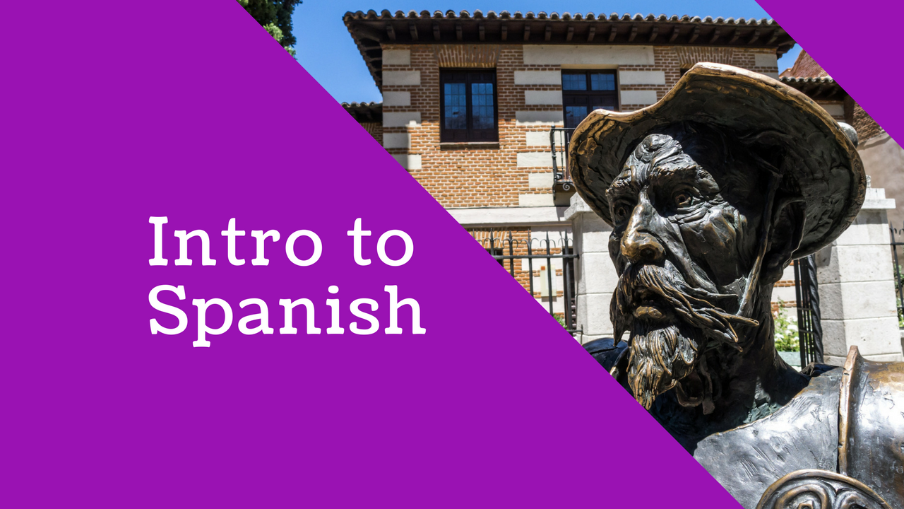 Spanish: Intro to Spanish