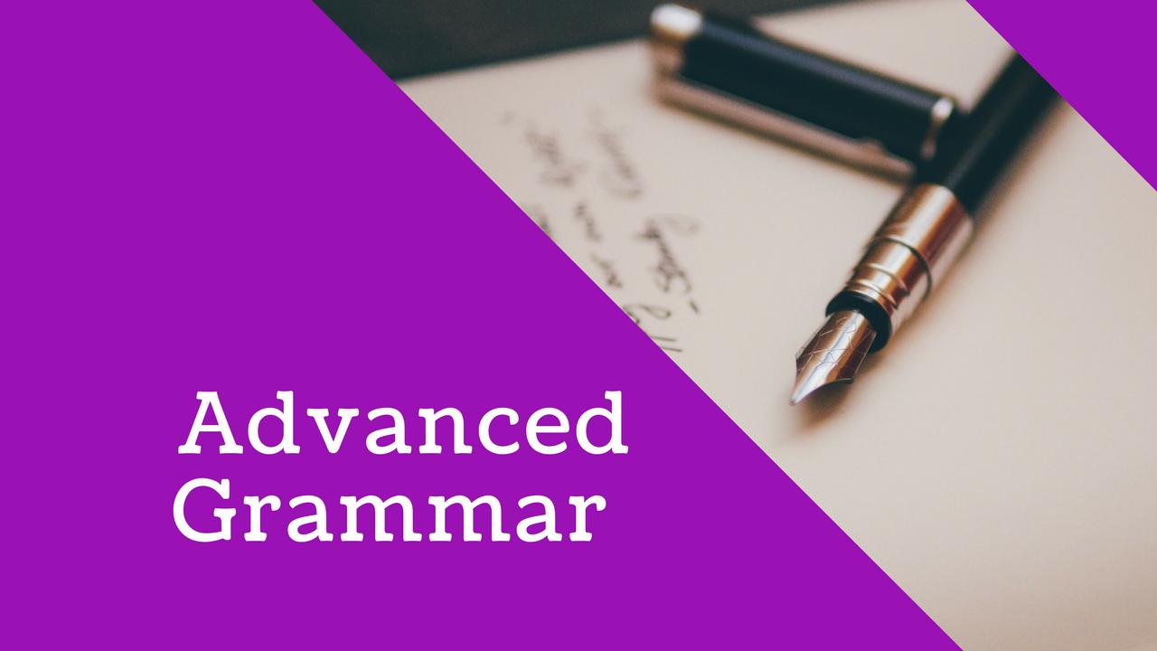 English Language: Advanced Grammar