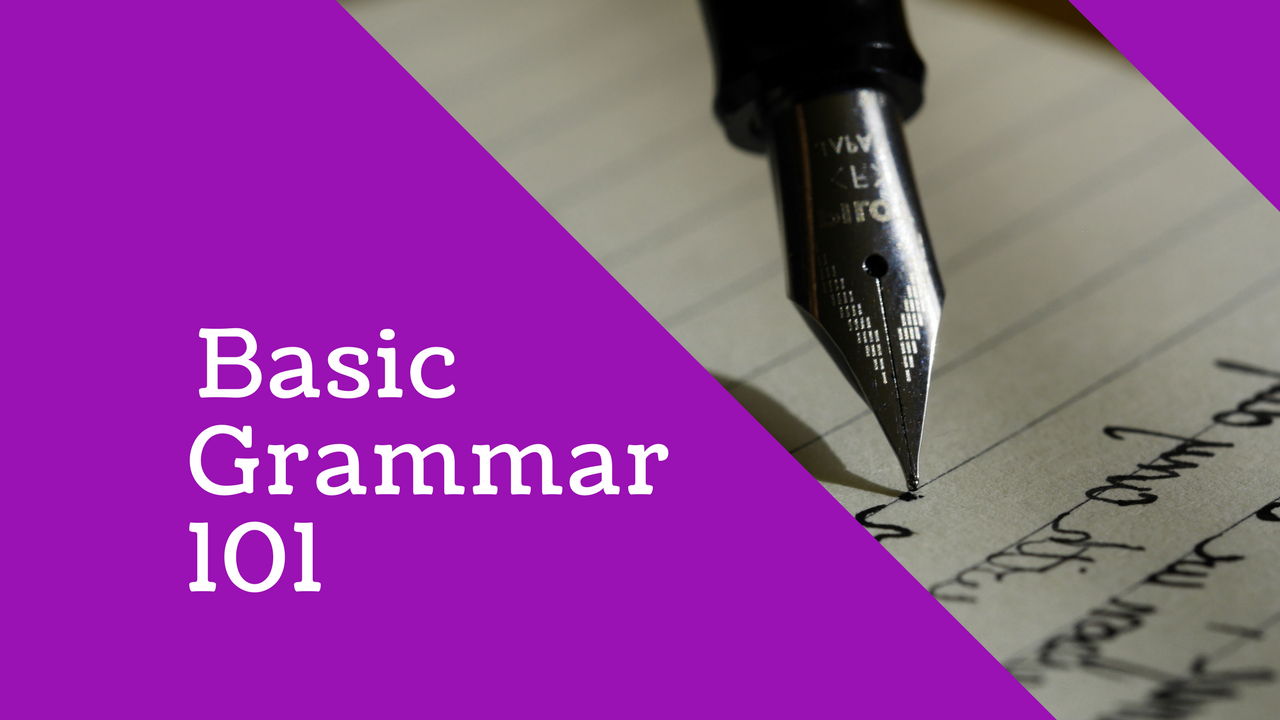 English Language: Basic Grammar 101