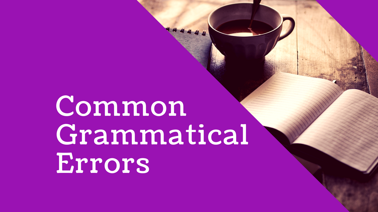 English Language: Common grammatical Errors