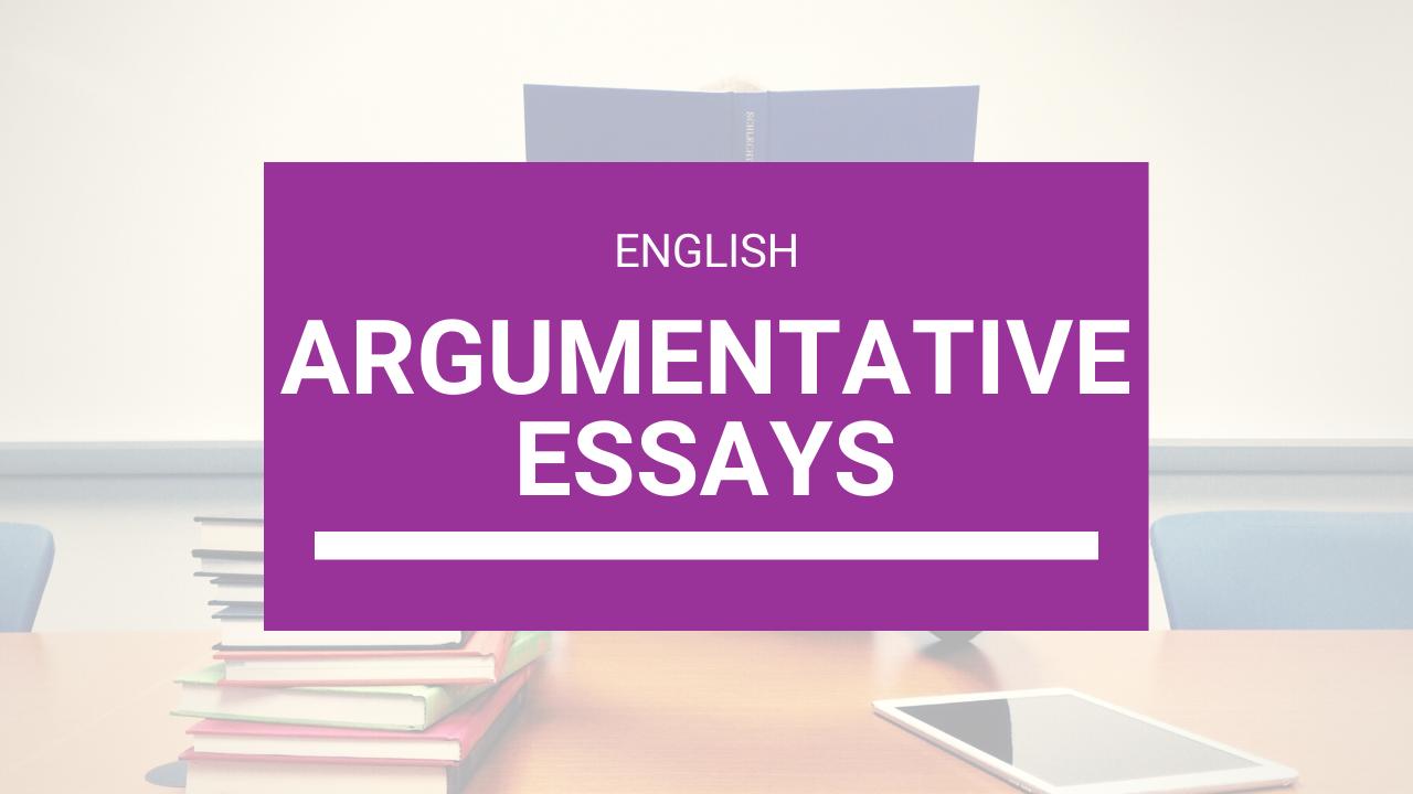 What is an Argumentative Essay? | The Argumentative/Persuasive essay |  English Language eBook